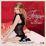 Fergie The Dutchess (Deluxe Version) (Parental Advisory)