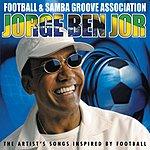 Jorge Ben Football & Samba Groove Association