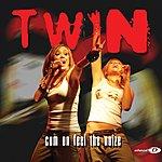 Twin Cum On Feel The Noize/Monstaz