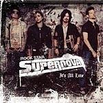 Rock Star Supernova It's All Love (Single)