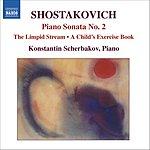 Konstantin Scherbakov Piano Sonata No.2 in B Minor, Op.61/ The Limpid Stream, Op.39/ A Child's Exercise Book, Op.69