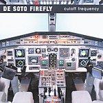 De Soto Firefly Cutoff Frequency
