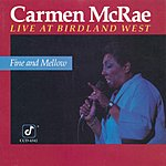 Carmen McRae Fine And Mellow (Live)