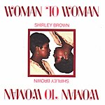 Shirley Brown Woman To Woman