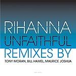 Rihanna Unfaithful (Tony Moran Club Mix) (Single)