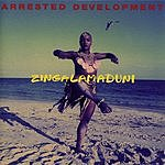 Arrested Development Zingalamaduni