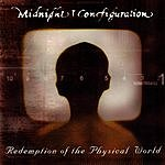 Midnight Configuration Redemption Of The Physical World
