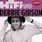 Debbie Gibson Rhino Hi-Five: Debbie Gibson