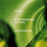 Echo & The Bunnymen Nothing Lasts Forever (CD 2)