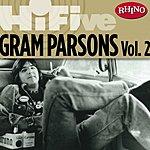 Gram Parsons Rhino Hi-Five: Gram Parsons, Vol.2