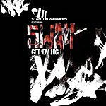 Stanton Warriors Get 'Em High/Blaze
