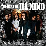 Ill Niño The Best Of Ill Niño (Parental Advisory)
