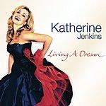 Katherine Jenkins Living A Dream (Limited Edition) (Bonus Tracks)