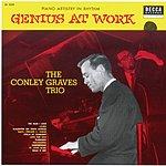 Conley Graves Trio Genius At Work