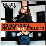 Nelly Furtado No Hay Igual (Single)