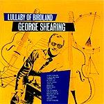 George Shearing Lullaby Of Birdland: Original Recordings 1947-1952