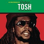 Peter Tosh Les Indispensables