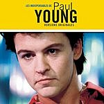 Paul Young Les Indispensables