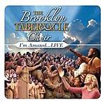 The Brooklyn Tabernacle Choir I'm Amazed...Live