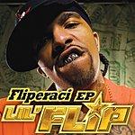 Lil' Flip Fliperaci EP