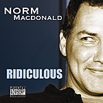 Norm Macdonald Ridiculous (Parental Advisory)