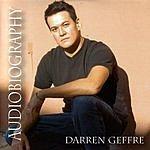 Darren Geffre Audiobiography