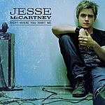 Jesse McCartney Right Where You Want Me (Single)