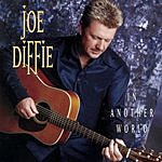 Joe Diffie In Another World