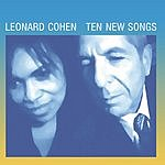 Leonard Cohen Ten New Songs (Limited Edition)