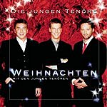 Die Jungen Tenöre Weihnachten Mit Den Jungen Tenören (4-Track Maxi-Single)