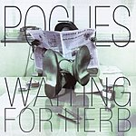 The Pogues Waiting For Herb (Remastered/Expanded Version)