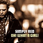 Simply Red Oh! What A Girl! (4-Track Maxi-Single)