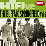 Buffalo Springfield Rhino Hi-Five: Buffalo Springfield, Vol.2