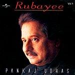 Pankaj Udhas Rubayee, Vol.1