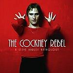 Steve Harley The Cockney Rebel: A Steve Harley Anthology