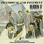 Heaven 17 Penthouse And Pavement (Bonus Tracks)