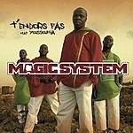 Magic System T'endors Pas (3-Track Maxi-Single)