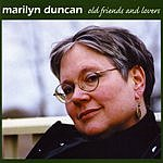 Marilyn Duncan Old Friends And Lovers