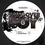 Hangover Boy P-Train/Whipped Steam