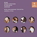 Edward Elgar In The South, Op.50/Serenade, Op.20/Enigma Variations, Op.36