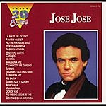 José José Serie 20 Exitos