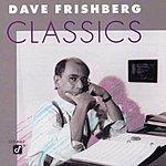 Dave Frishberg Dave Frishberg Classics