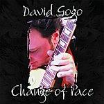 David Gogo Change Of Pace
