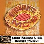 Ultramagnetic MC's Mechanism Nice (Born Twice) (Parental Advisory) (Single)