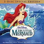 Alan Menken Little Mermaid: An Original Walt Disney Records Soundtrack (Special Edition)