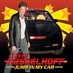 David Hasselhoff Jump In My Car (3-Track Single)