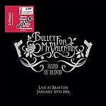 Bullet For My Valentine Hand Of Blood - Live At Brixton (2-Track Single)