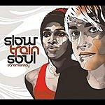 Slow Train Soul Santimanitay