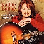 Kathie Baillie Love's Funny That Way (Single)