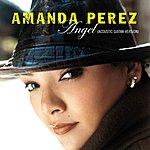Amanda Perez Angel (Acoustic Guitar Version)